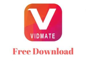 VidMate APK Free Download [Latest Version] – Official